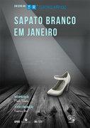 TEATRO: Sapato Branco em Janeiro