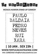 ESPECTÁCULOS: Os Bestarolas| Paulo Baldaia, Pedro Neves, Rui Xará