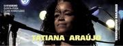MÚSICA: Tatiana Araújo