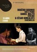 ROGÉRIO GODINHO, DANIEL BOLITO & CÉSAR GONÇALVES