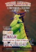 CRIANÇAS: O LIVRO DE MAGIK | Festival de Comédia VillaRi-te 2014