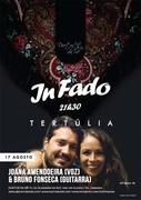 IN FADO - JOANA AMENDOEIRA & BRUNO FONSECA - TERTÚLIA