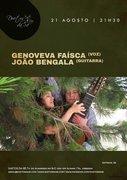 GENOVEVA FAÍSCA & JOÃO BENGALA