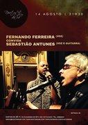 FERNANDO FERREIRA & SEBASTIÃO ANTUNES