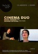 CINEMA DUO - MARIA ANADON & GEORGE ESTEVES