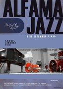 MÚSICA: Samuel Lercher Trio - Alfama Jazz
