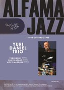 MÚSICA: Yuri Daniel Trio - Alfama Jazz