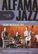 MÚSICA: Bruno Margalho Trio  -  ALFAMA JAZZ