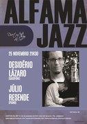 MÚSICA: Desidério Lázaro & Júlio Resende - Alfama Jazz