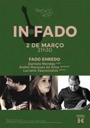 MÚSICA: Daniela Mendes, André Marques da Silva & Luciano Vasconcelos - Concertos IN FADO