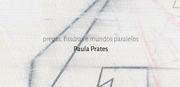 EXPOSIÇÕES: Paula Prates