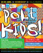 CRIANÇAS: Workshop POLE KIDS com Carolina Ramos