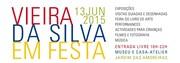 FESTAS: Vieira da Silva em Festa