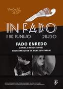 "MÚSICA: Concertos IN FADO - Daniela Mendes & André Marques da Silva - ""Fado Enredo"""