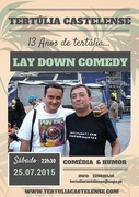 LAY DOWN COMEDY
