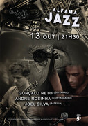 MÚSICA: Gonçalo Neto, André Rosinha & Joel Silva - Concertos  ALFAMA JAZZ