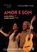 """MÚSICA: """"Amor e Som"""" - Alana Moraes & Gabriel Selvage"""