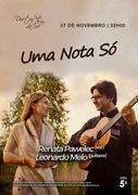 """MÚSICA: """"Uma Nota Só"""" - Renata Pawelec & Leonardo Melo"""