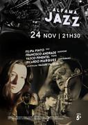 MÚSICA: Filipa Pinto, Francisco Andrade, Vasco Pimentel & Ricardo Marques   -   convidada: Nazaré da Silva - CONCERTOS ALFAMA JAZZ