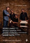 MÚSICA: Pedro Limpo, Diogo Santos, André Ferreira & André Mota