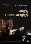 MÚSICA: Mirza & André Mendes