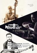 MÚSICA: Pedro Branco, João Custódio & Jorge Moniz