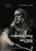 MÚSICA: Rita Marrafa de Carvalho & Miguel Teixeira