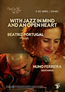 """MÚSICA: Beatriz Portugal & Nuno Ferreira - """"With Jazz in Mind and an Open Heart"""""""