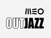 FESTIVAIS: Meo Out Jazz