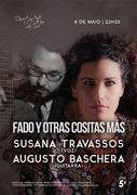 """MÚSICA: """"Fado y otras cositas más"""" - Susana Travassos & Augusto Baschera"""
