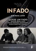 MÚSICA: Nadine Brás (voz), Artur Mendes (saxofone) & Diogo Martins  - Quase Um Fado - Concertos IN FADO