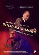 MÚSICA: Sinatra & More... - George Esteves & Bruno Margalho