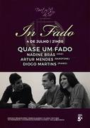 MÚSICA: Quase um Fado - Nadine Brás, Artur Mendes & Diogo Martins - Concerto In Fado