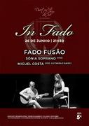 MÚSICA: Fado Fusão - Sónia Soprano & Miguel Costa - Concerto In Fado