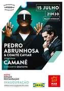 MÚSICA: Pedro Abrunhosa & Comité Caviar convidam Camané