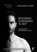 """ROGÉRIO GODINHO """"A NÚ"""" - CONCERTO DE PIANO E VOZ - NO DUETOS DA SÉ, ALFAMA, LISBOA"""