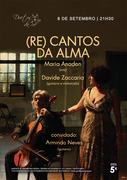 MÚSICA: (RE) Cantos da Alma - Maria Anadon & Davide Zaccaria e Armindo Neves (convidado)