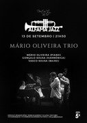 MÚSICA: Mário Oliveira Trio - Concerto ALFAMA JAZZ