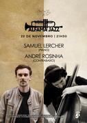 """MÚSICA: Samuel Lercher & André Rosinha - Concerto """"ALFAMA JAZZ"""""""