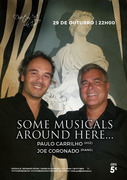 "MÚSICA: ""Some Musicals Around Here... - Paulo Carrilho & Joe Coronado"