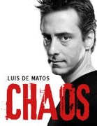ESPECTÁCULO: Chaos – Luís de Matos