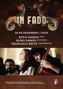 """MÚSICA: Sofia Ramos, Nuno Ramos & Francisco Brito  - Concerto """"IN FADO"""""""