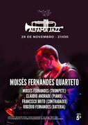 MÚSICA: Moisés Fernandes Quarteto - Concerto Alfama Jazz