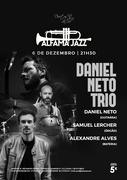 MÚSICA: Daniel Neto Trio  - Concerto Alfama Jazz