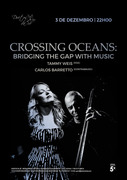MÚSICA: CROSSING OCEANS: Bridging the Gap with Music - Tammy Weis & Carlos Barretto