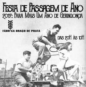 FESTA: Passagem de Ano na Fábrica Braço de Prata