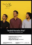 MÚSICA: André Ferreira Trio