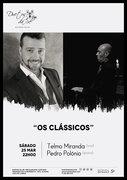 """MÚSICA: """"Os Clássicos"""" - Telmo Miranda & Pedro Polónio"""