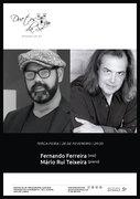 FERNANDO FERREIRA & MÁRIO RUI TEIXEIRA - EM CONCERTO INTIMISTA NO DUETOS DA SÉ, ALFAMA, LISBOA