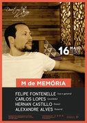 "MÚSICA: ""M de Memória"" - Felipe Fontenelle, Carlos Lopes, Hernan Castillo & Alexandre Alves"